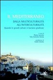 Il Mediterraneo. Dalla multiculturalità all'interculturalità
