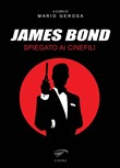 James Bond spiegato ai cinefili