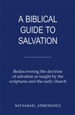 A Biblical Guide to Salvation