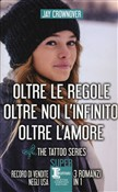 the tattoo series: oltre ...
