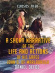 A Short Narrative of the Life and Actions of His Grace John D. of Marlborogh