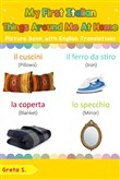 My First Italian Things Around Me at Home Picture Book with English Translations