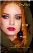 Catching Lily: Live Wire Crossover Series The Winstons & Perfect Halves
