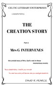 The Creation Story: Mrs G Intervenes