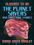 the planet savers and thr...