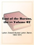 the last of the barons, v...