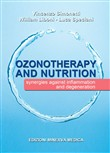 Ozonotherapy and nutrition. Sinergies against inflammation and degeneration