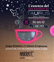 L'essenza del Toro in un tè-The essence of the Taurus in a tea. Tempo di lettura: i 5 minuti di infusione. Con tea bag