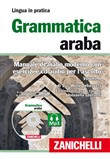 Grammatica araba. Manuale di arabo moderno con esercizi e CD Audio per l'ascolto. Con 2 CD Audio formato MP3. Vol. 1