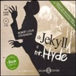 Dr. Jekyll e mr. Hyde. Audiolibro. 2 CD Audio