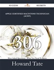 Apple Certified Macintosh Technician (ACMT) 306 Success Secrets - 306 Most Asked Questions On Apple Certified Macintosh Technician (ACMT) - What You Need To Know