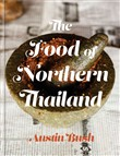 the food of northern thai...