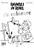 Animali in rima. Ediz. illustrata. Con Opuscolo