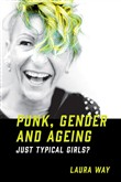 Punk, Gender and Ageing