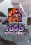 Diamond is unbreakable. Le bizzarre avventure di Jojo Vol. 28