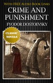 CRIME AND PUNISHMENT Classic Novels: New Illustrated [Free Audio Links]