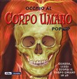 Occhio al corpo umano. Libro pop-up