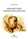 L'hip hop come conseguenza del jazz
