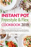 Weight Watchers Instant Pot Freestyle and Flex Cookbook 2019 (Weight Watchers 2019)