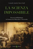 La scienza impossibile