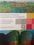 Le nuove evidenze scientifiche in fotografia. Cultura del colore e workflow digitale in odontoiatria