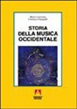 Storia della musica occidentale. Vol. I