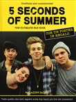 5 Seconds of Summer. The ultimate fan book. Con poster