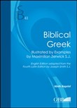 Biblical Greek. Illustrated by examples by Maximilian Zerwick S.J.
