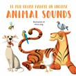 Animal sounds. Le mie prime parole in inglese