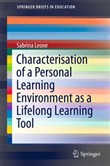 Characterisation of a Personal Learning Environment as a Lifelong Learning Tool