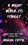 A Night Never to Forget: High School Partying Short Stories Series 1