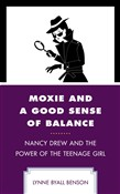 moxie and a good sense of...