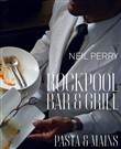 Rockpool Bar and Grill: Pasta & Mains