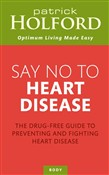 Say No To Heart Disease