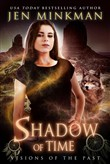 shadow of time: visions o...