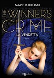 The winner's crime. La vendetta