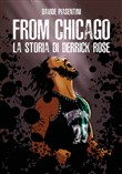 From Chicago. La storia di Derrick Rose