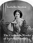 The Complete Works of Isabella Beeton