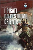 i pirati dell'estremo ori...
