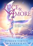 Luce & amore. Le carte dell'oracolo. Con 44 Carte