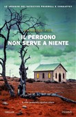 il perdono non serve a ni...