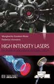 High intensity lasers for nuclear and physical applications