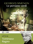 Le persiane verdi letto da Tommaso Ragno. Audiolibro. CD Audio formato MP3