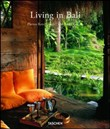 Living in Bali. Ediz. italiana, spagnola e portoghese