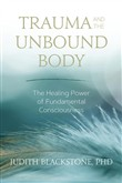 trauma and the unbound bo...