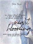 Nightblooming