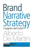 Brand narrative strategy. Il segreto dell'onda