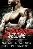 shotgun wedding: a bad bo...