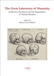The Great Laboratory of Humanity. Collection, Patrimony and the Repatriation of Human Remains
