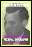Charles Gargotta Kansas City Mafia Federal Informant